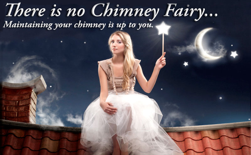 Sweep your chimney - a dirty one can start a fire in your home