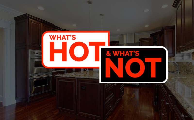 What's Hot and What's Not in Kitchen Renovation 2017